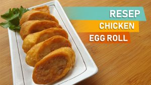resep chicken egg roll hokben